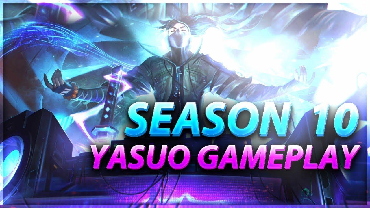 Yasuostyle L Season 10 Yasuo Gameplay Youtube
