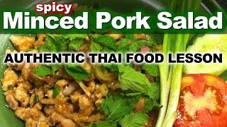 Authentic Thai Recipe for Larb Moo | ลาบหมู | How to Make Thai Spicy Minced Pork Salad Recipe