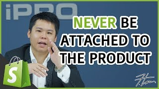 Never Be Attached To The Products You Sell On Your Shopify Dropshipping Store