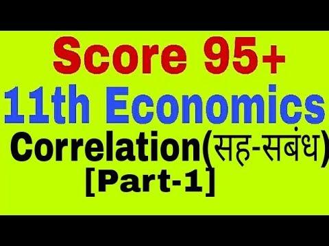 Correlation( सह-संबंध ), Part -1,Statistics,11th Class Economics