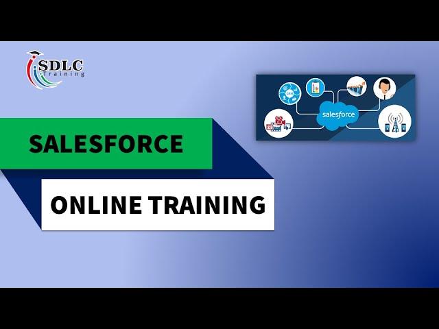 Salesforce Online Training | Step 3 - Lightning | SDLC Training