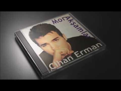 Cihan Erman-Mor Akşamlar