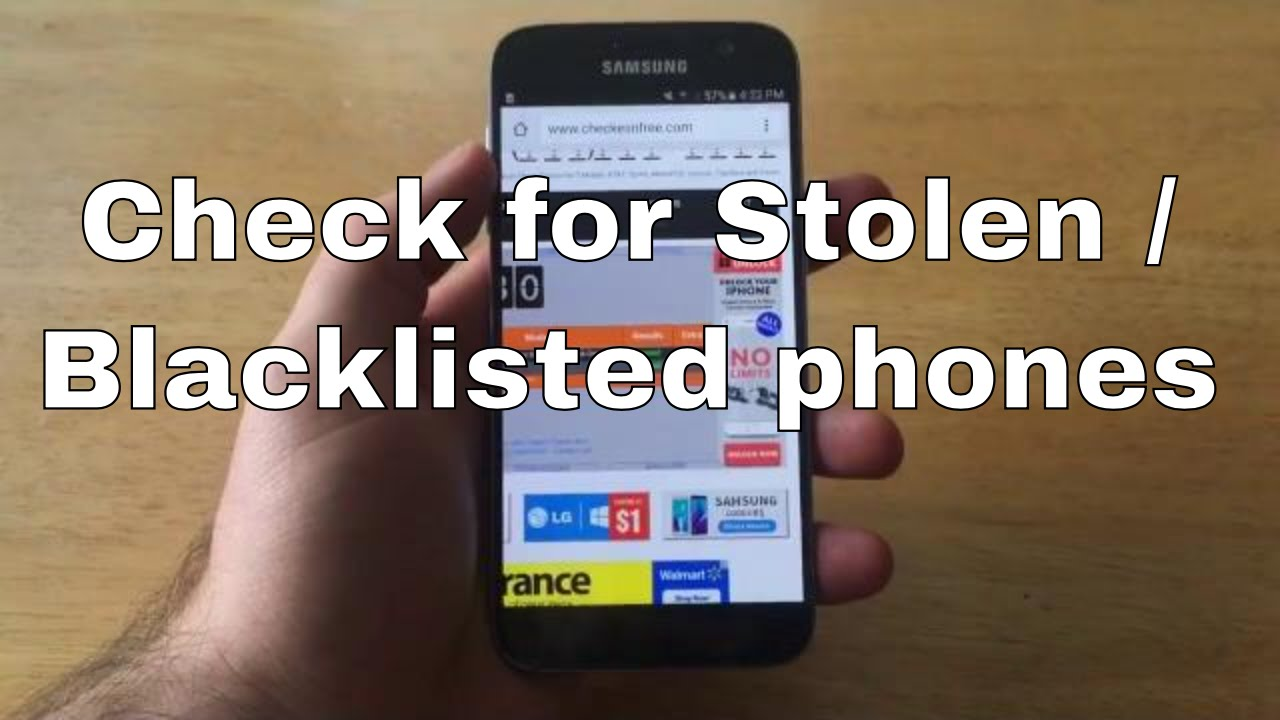 Samsung Galaxy S7 - check imei stolen / blacklisted