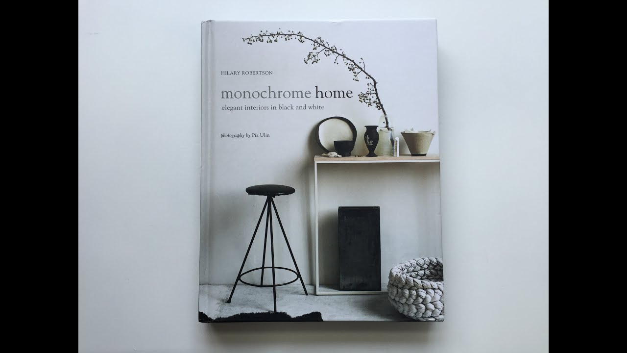 book review monochrome home hilary robertson rylanpeters book review monochrome home hilary robertson rylanpeters by c more interieuradviesblog nl youtube