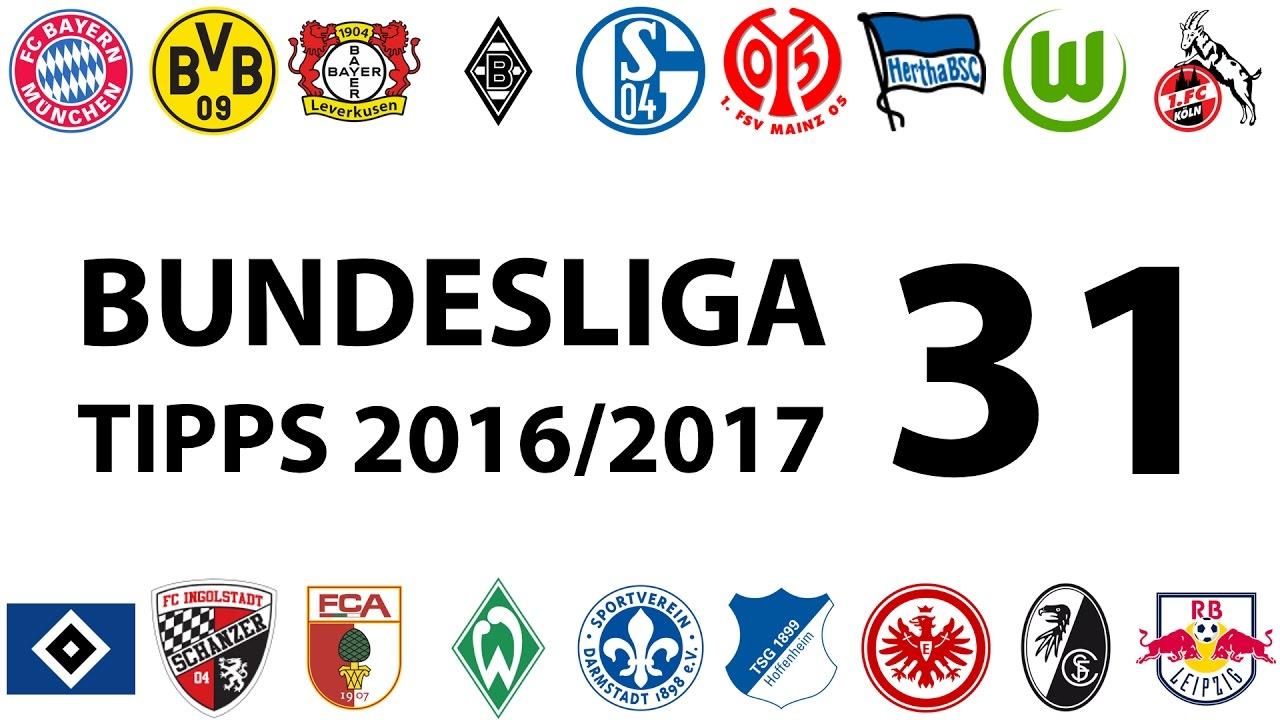 Bundesligatipps 31spieltag 20162017 Youtube