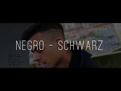 NEGRO - SCHWARZ [Official Video]