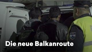 Brennpunkt Migration: Warum die Balkanroute wieder durchlässig wird