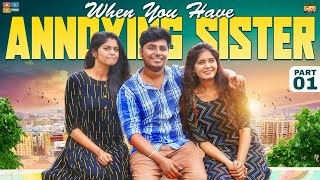 When You Have Annoying Sister - Part 01 || Narikootam || Tamada Media