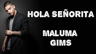 GIMS, Maluma - Hola Señorita (Lyrics / Letra)