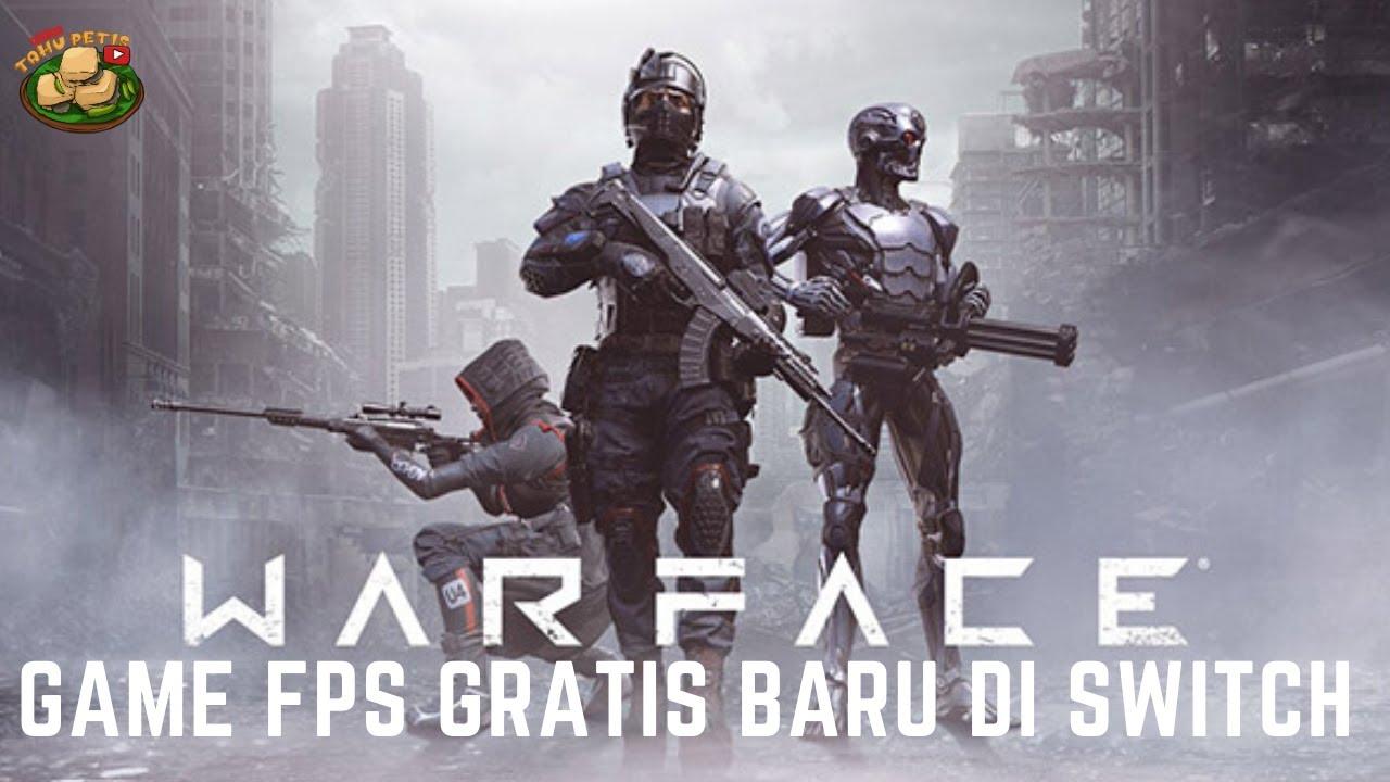 Warface - Game FPS Gratis Baru di Switch - YouTube