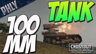 100MM TANK - BIGGEST GUN IN THE GAME! (Crossout Gameplay)