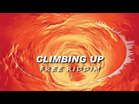 [ Free Track ] Climbing up Riddim [ Reggae / Dancehall / BGM / Instrumental /] Copyright Free 2021