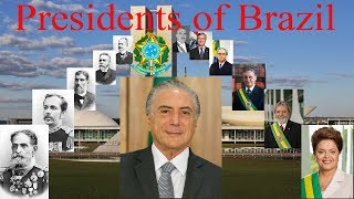 Presidents of Brazil