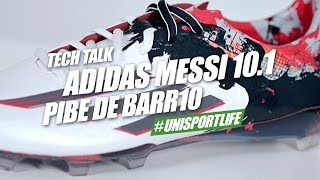 adidas Messi 10.1 Pibe de Barr10 Tech Talk