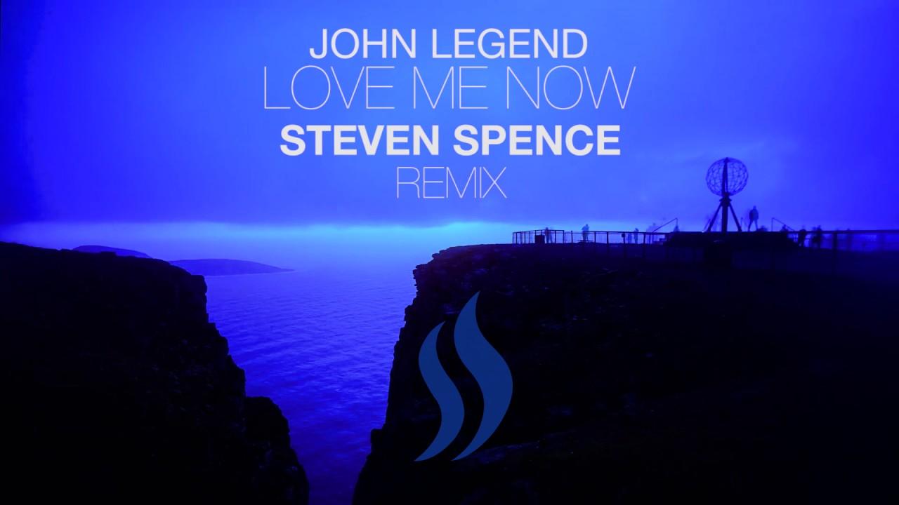 John Legend - Love Me Now (SPENCE Remix) | FULL SONG - YouTube