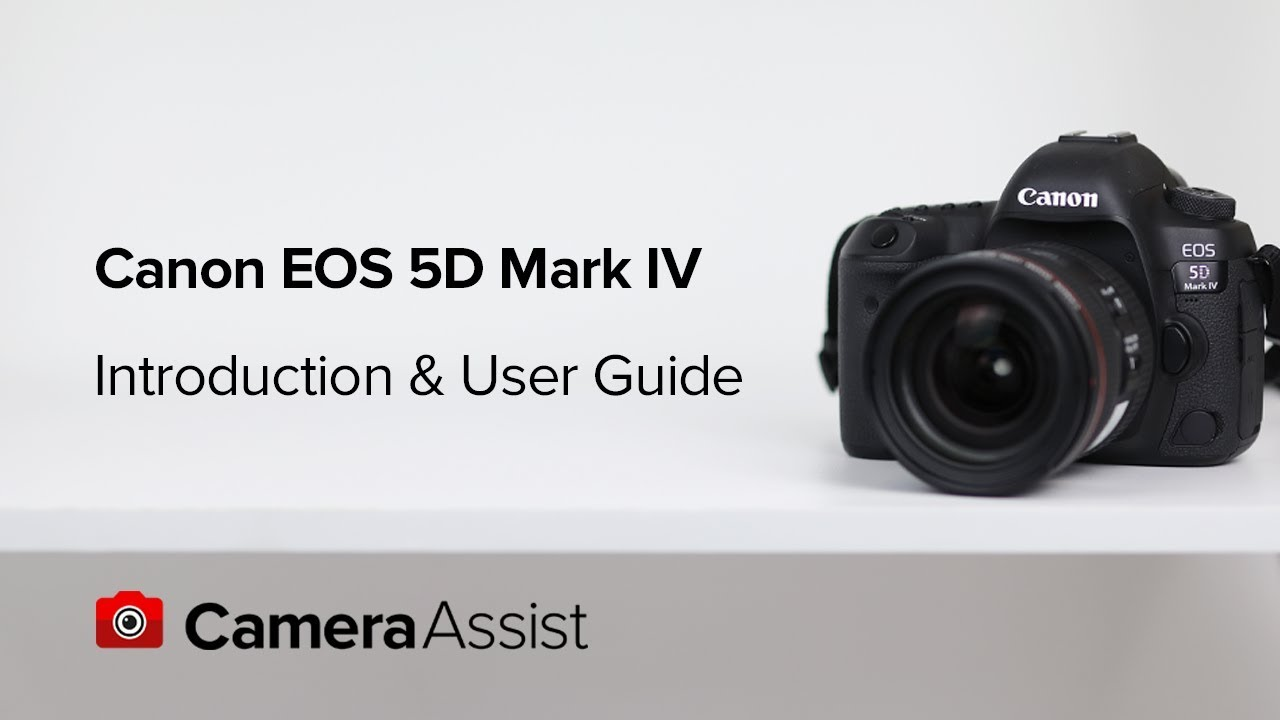 Canon eos 5d mark iv tutorial – introduction & user guide youtube.