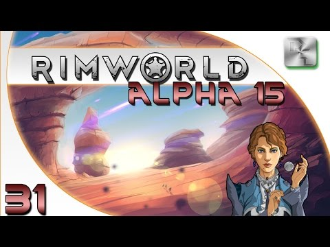 Rimworld Alpha 15 Gameplay - Rimworld Alpha 15 Let's Play - Ep 31 - Deep Mining