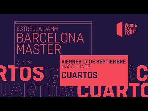 Cuartos de final Masculinos -  Estrella Damm Barcelona Master 2021  - World Padel Tour