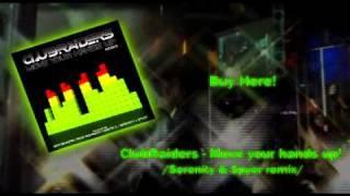 Скачать Clubraiders Move Your Hands Up Serenity Spyer Remix