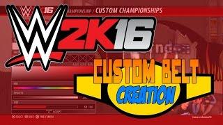 WWE 2k16 - Belt Creation is back!