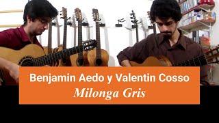 Milonga Gris (Carlos Aguirre) - Benjamín Aedo & Valentín Cosso