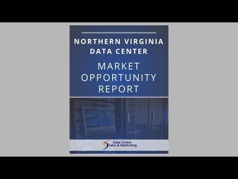 Northern Virginia Data Center Market Opportunity Report Overview