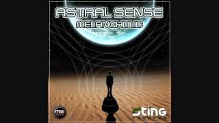 Astral Sense - Melancholic