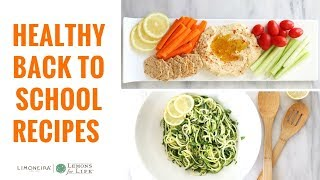 Quick & Healthy Back To School Recipe Ideas | Limoneira