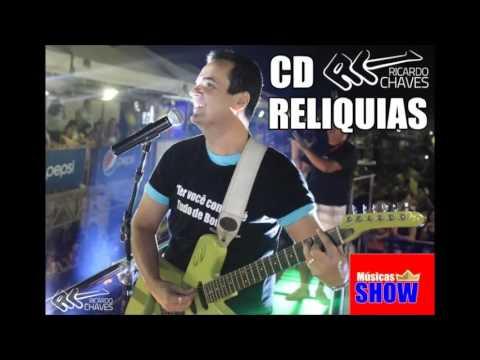 RICARDO CHAVES - CD RELIQUIAS