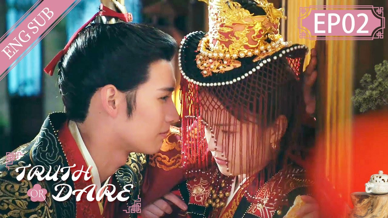 Download [Eng Sub] Truth or Dare EP 02: Exchanged Marriage (Huang Junjie, Teresa Li)     花好月又圆
