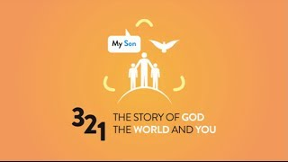 The 3-2-1 Course: The Story of God, the World and You- An Introduction