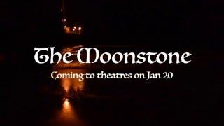Moonstone Trailer