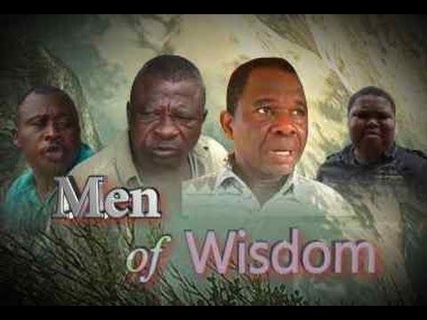 Men of Wisdom     -    Nigeria Nollwood