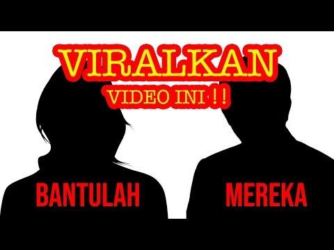 VIRALKAN VIDEO INI !! MEREKA BUTUH BANTUAN KALIAN !!