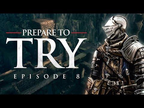 Dark Souls: Prepare to Try - Episode 8, Sen's Fortress