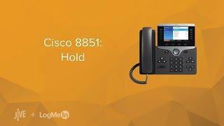 Cisco 8851: Hold