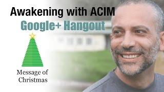 Awakening with ACIM - The Message of Christmas