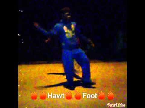 🔥Hawt Foot Dance 🔥
