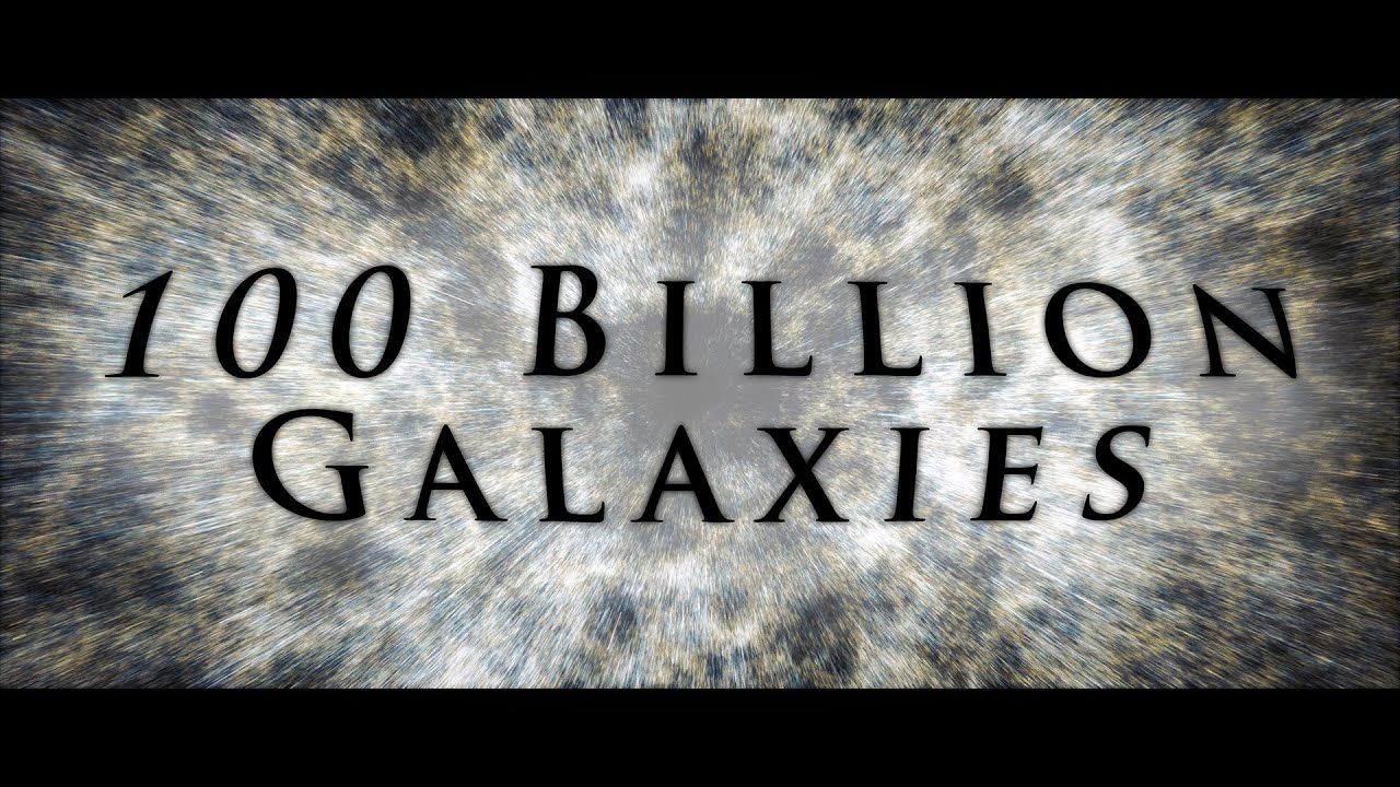 100 Billion Galaxies | 4K - YouTube