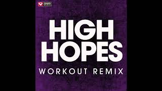 High Hopes (Workout Remix)
