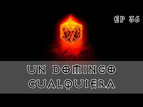 Diablo 3 - S6 - EP 36 - Un domingo cualquiera, de estas, a pares ^^ [Season 6]