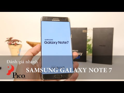 """Đánh giá nhanh """"Siêu Phẩm"""" Samsung Galaxy Note 7"""