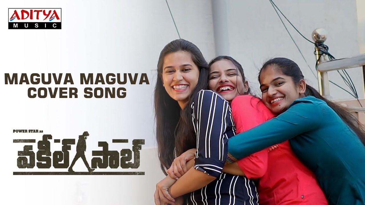 #MaguvaMaguva Cover Song By Mounika, Priya, Divya | VakeelSaab Songs | Sriram Venu | Thaman S