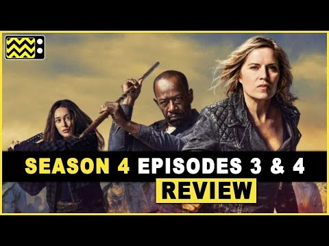 Fear the Walking Dead Season 4 Episodes 3 & 4 Review & Reaction | AfterBuzz TV