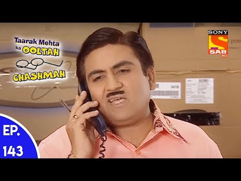 Taarak Mehta Ka Ooltah Chashmah - तारक मेहता का उल्टा चशमाह - Episode 143