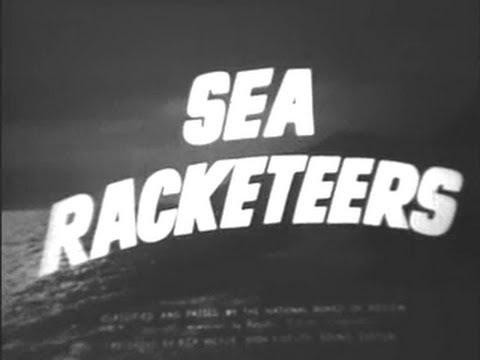 Sea Racketeers (1937) Hamilton MacFadden