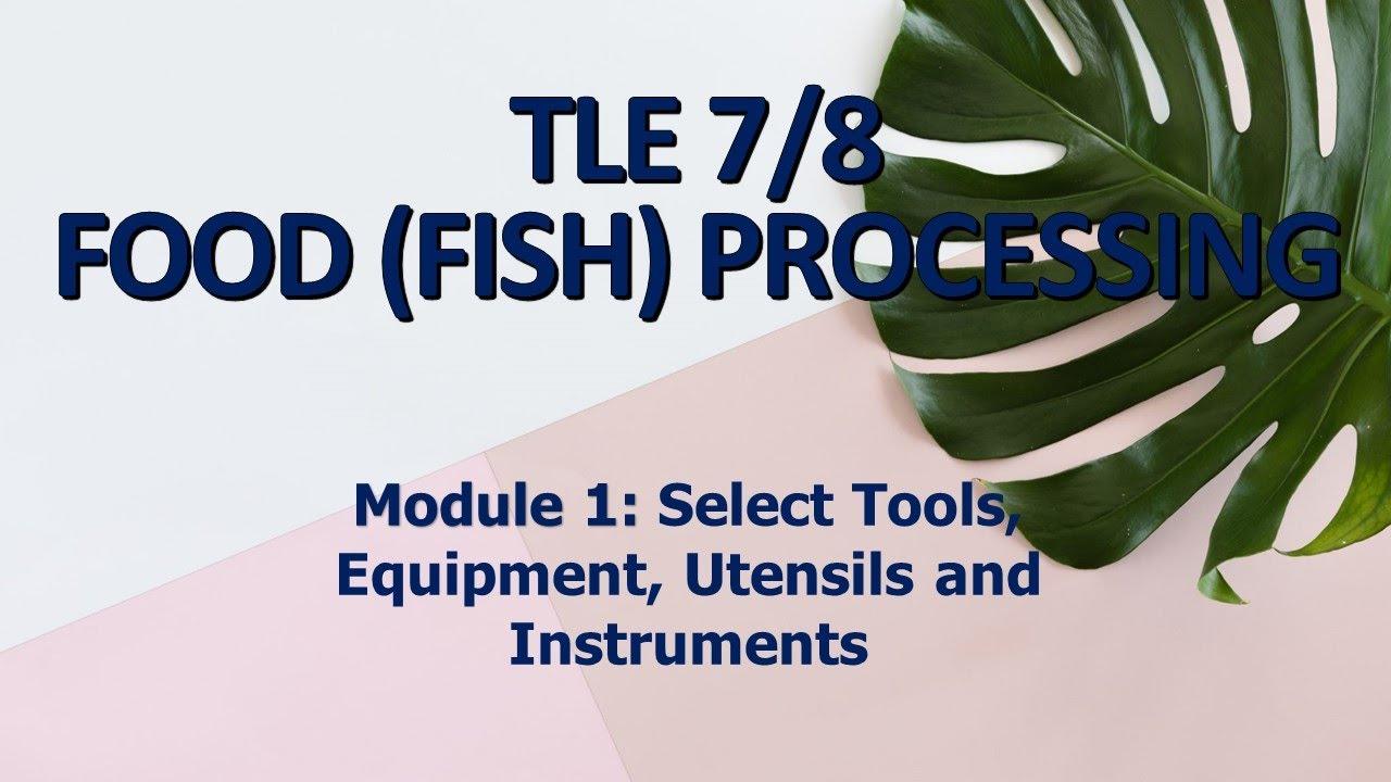 Tle 7 8 Food Fish Processing Module 1 Youtube