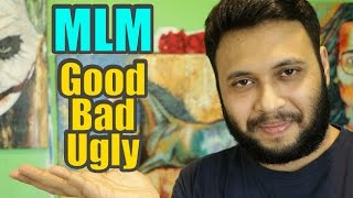 Network Marketing The Good ,The Bad and The Ugly !