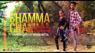 Chamma Chamma | Dance Video | Choreography By Govind Mittal