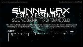 Sunny Lax - Z3TA 2 Essentials Soundset Demo